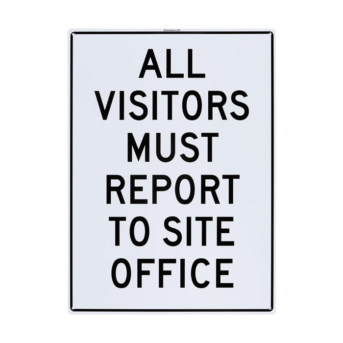 All Visitors Must Report To Office Site Plastic Sign goslash fast delivery fast delivery