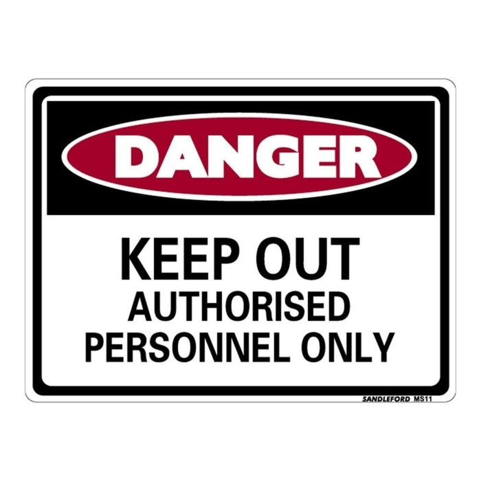 """""""Keep Out Authorised Personnel"""" Plastic Sign goslash fast delivery fast delivery"""
