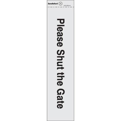 'Shut the Gate' Self Adhesive Sign Silver goslash fast delivery fast delivery